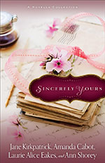 Sincerely Yours - Featuring Lessons in Love by author Ann Shorey
